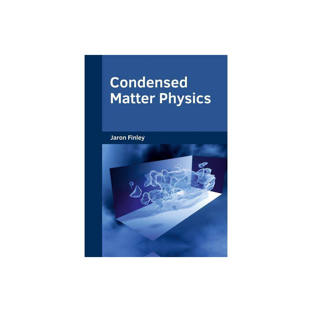Condensed Matter Physics - (Hardcover)