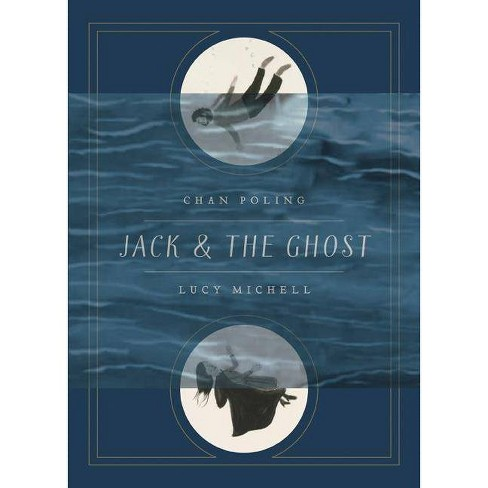 Jack and the Ghost - by  Chan Poling (Hardcover) - image 1 of 1