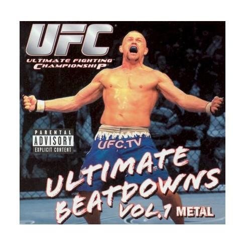 Various - UFC - Ultimate Beatdowns Vol 1 Metal (EXPLICIT LYRICS) (CD) - image 1 of 1