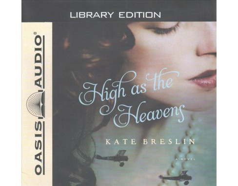 High As the Heavens : Library Edition -  Unabridged by Kate Breslin (CD/Spoken Word) - image 1 of 1