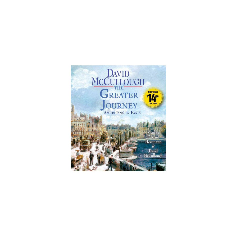 The Greater Journey (Unabridged) (Compact Disc)