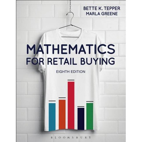 Mathematics for Retail Buying - 8 Edition by  Bette K Tepper & Marla Greene (Paperback) - image 1 of 1