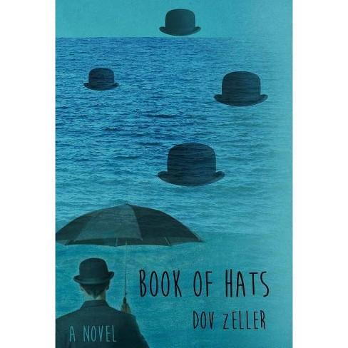 Book of Hats - by  Dov Solomon Zeller (Paperback) - image 1 of 1