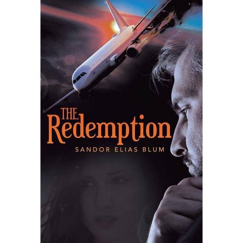 The Redemption - by  Sandor Elias Blum (Paperback) - image 1 of 1