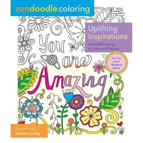 Uplifting Inspirations (Zendoodle Coloring) (Paperback)by Justine Lustig - image 1 of 1