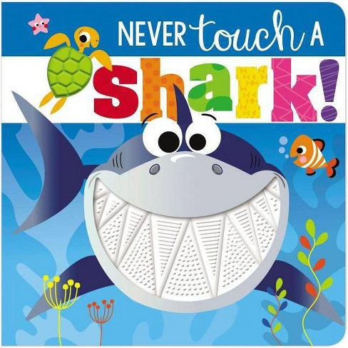 Never Touch a Shark -  (Never Touch a) by Rosie Greening (Hardcover) - image 1 of 1