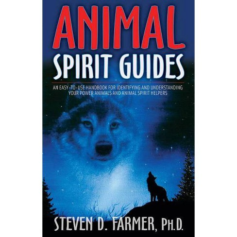 Animal Spirit Guides - by  Steven D Farmer (Paperback) - image 1 of 1