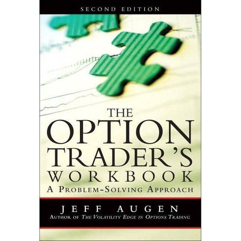 The Option Trader's Workbook - 2 Edition by  Jeff Augen (Paperback) - image 1 of 1
