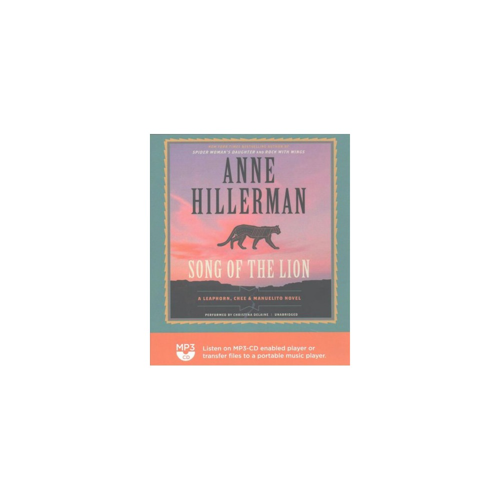 Song of the Lion (MP3-CD) (Anne Hillerman)