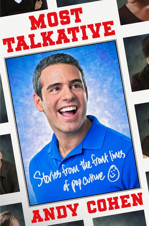 Most Talkative (Reprint) (Paperback) by Andy Cohen - image 1 of 1