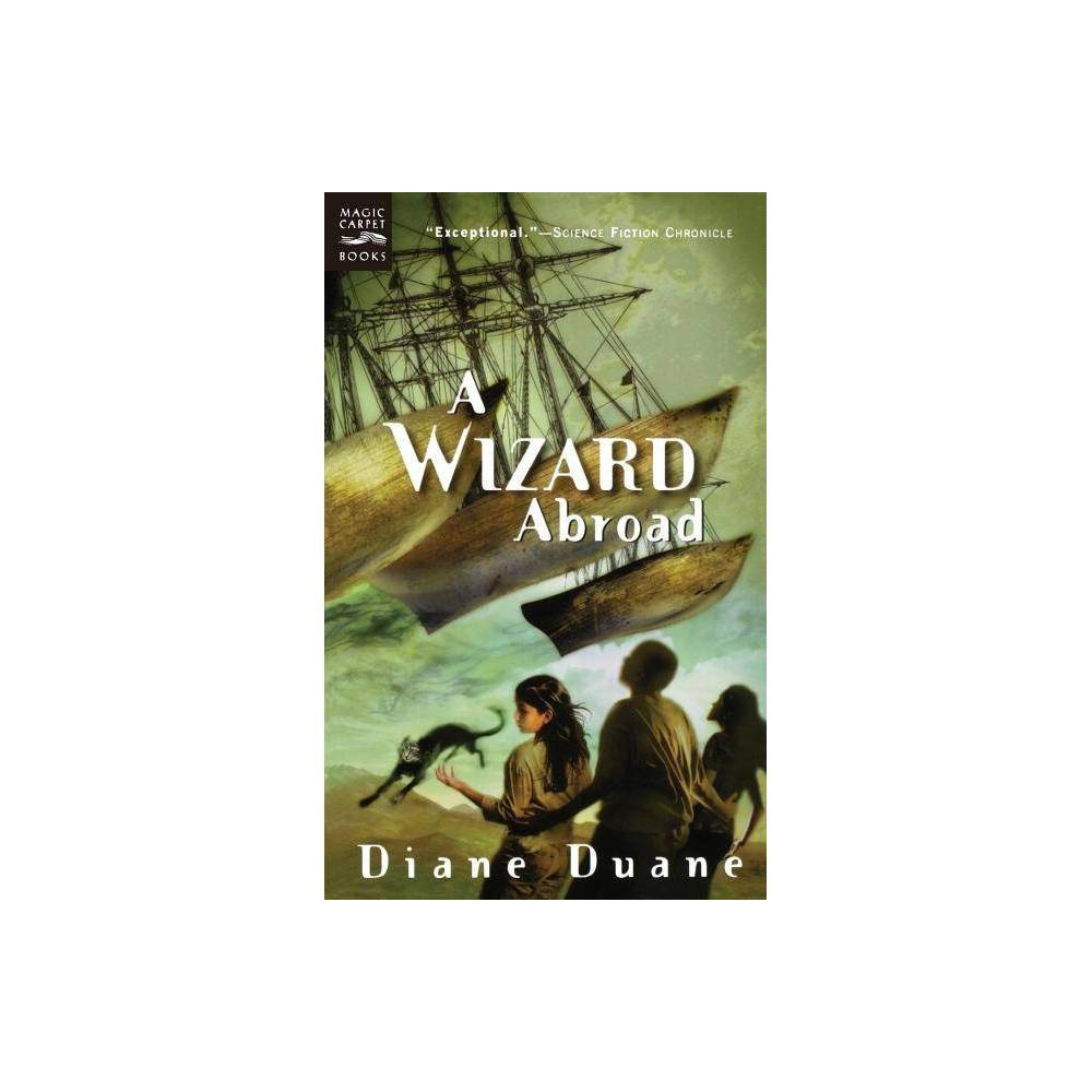 A Wizard Abroad Young Wizards Quality By Diane Duane Paperback