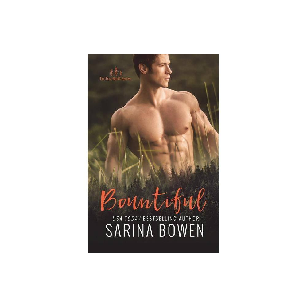 Bountiful By Sarina Bowen Paperback