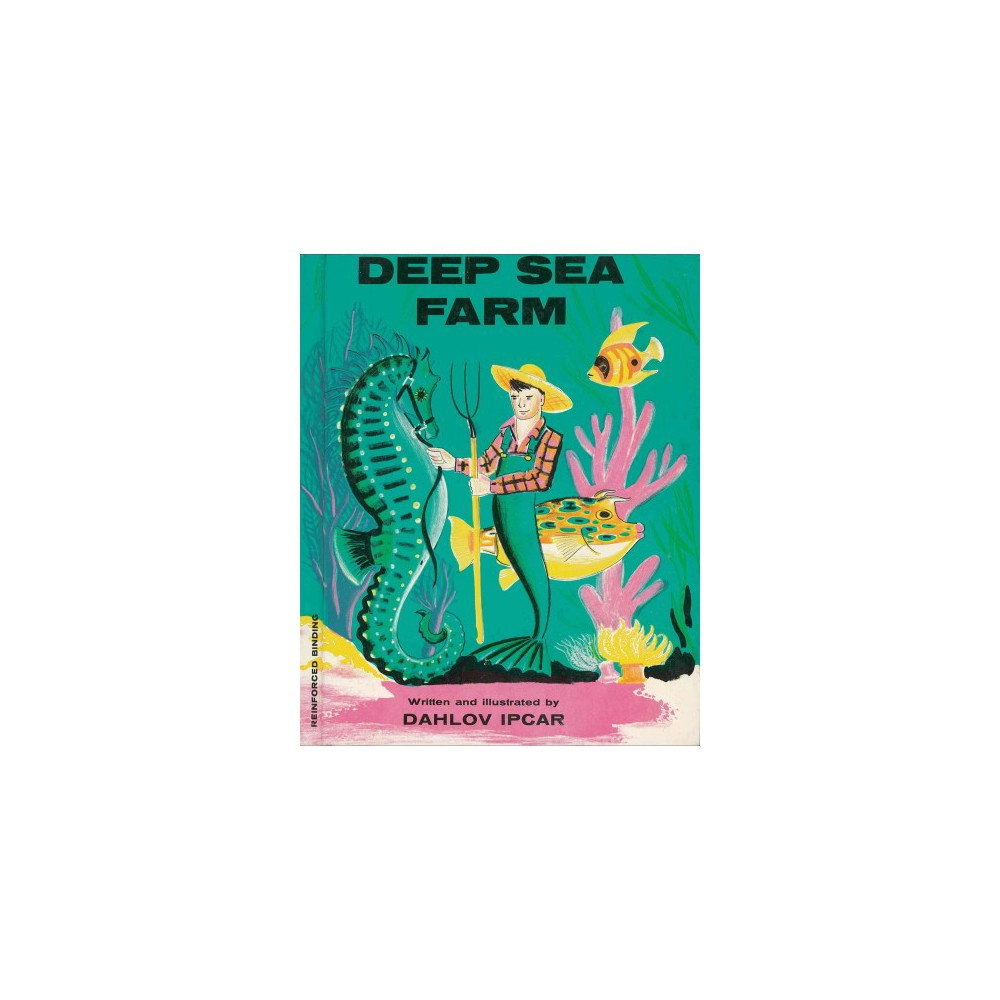 Deep Sea Farm (Reprint) (Hardcover) (Dahlov Ipcar)