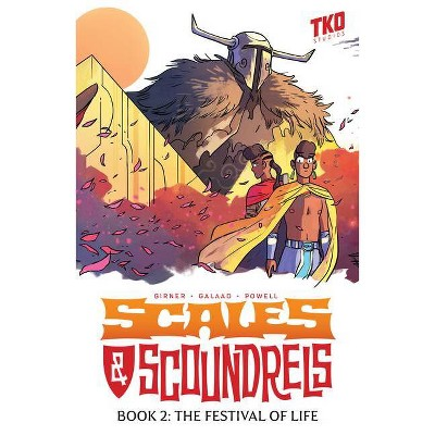 Scales & Scoundrels Definitive Edition Book 2: The Festival of Life - by  Sebastian Girner (Paperback)