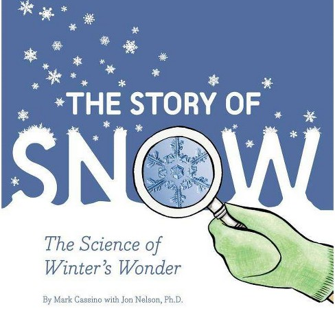 The Story of Snow - (Paperback) - image 1 of 1