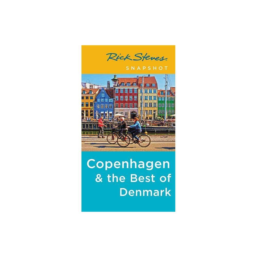 Rick Steves Snapshot Copenhagen The Best Of Denmark 4th Edition Paperback