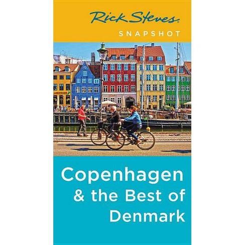 Rick Steves Snapshot Copenhagen & the Best of Denmark - 4 Edition (Paperback) - image 1 of 1