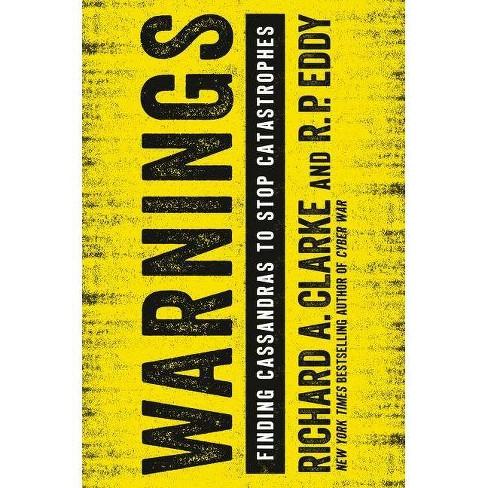 Warnings - by  Richard A Clarke & R P Eddy (Paperback) - image 1 of 1