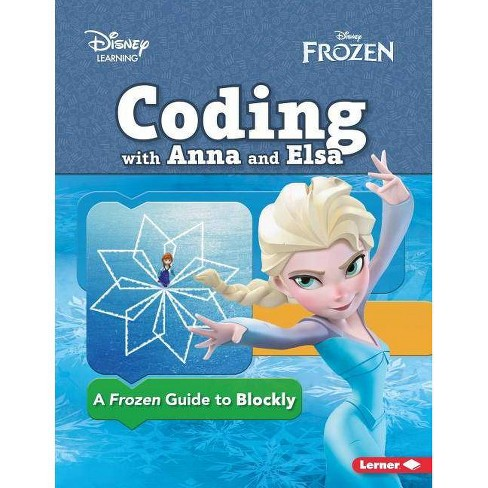 Coding with Anna and Elsa - by Kiki Prottsman (Paperback)