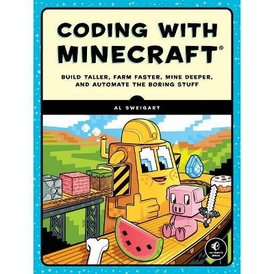 Coding with Minecraft - by  Al Sweigart (Paperback)