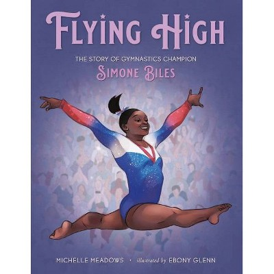 Flying High - by Michelle Meadows (Hardcover)