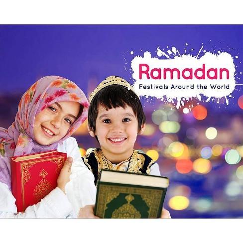 Ramadan - (Festivals Around the World) by  Grace Jones (Paperback) - image 1 of 1