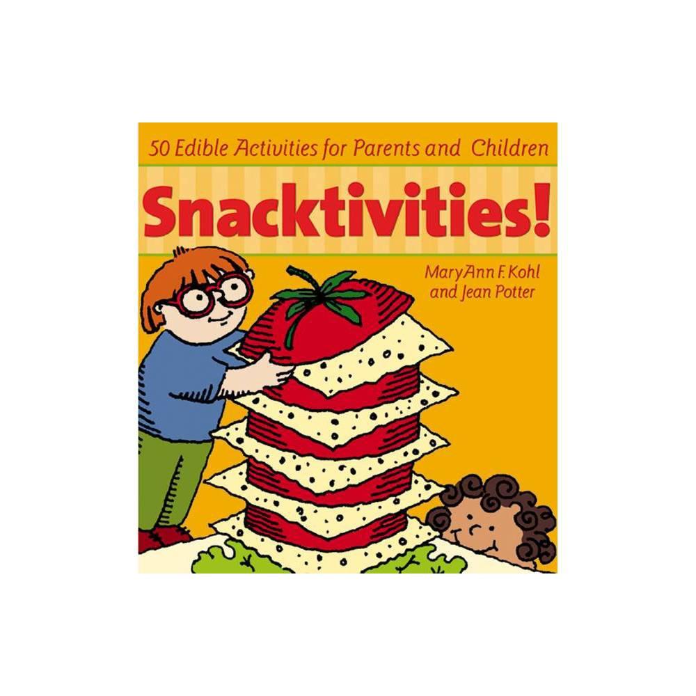 Snacktivities - by Maryann Kohl (Paperback) Snacktivities - by Maryann Kohl (Paperback)
