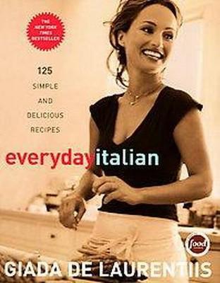 Everyday Italian (Hardcover)by Laurentiis Giada De
