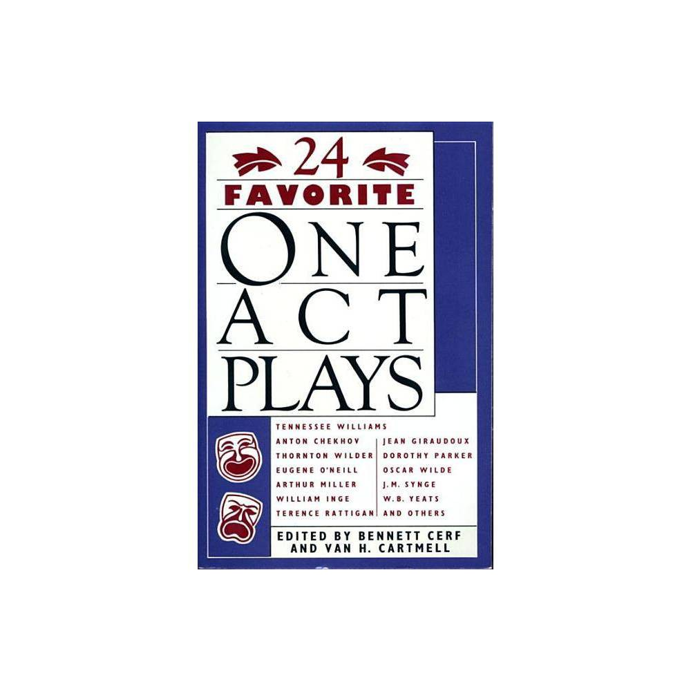 24 Favorite One Act Plays By Bennett Cerf Van H Cartmell Paperback