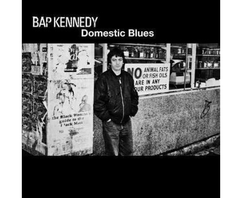 Bap Kennedy - Domestic Blues (CD) - image 1 of 1