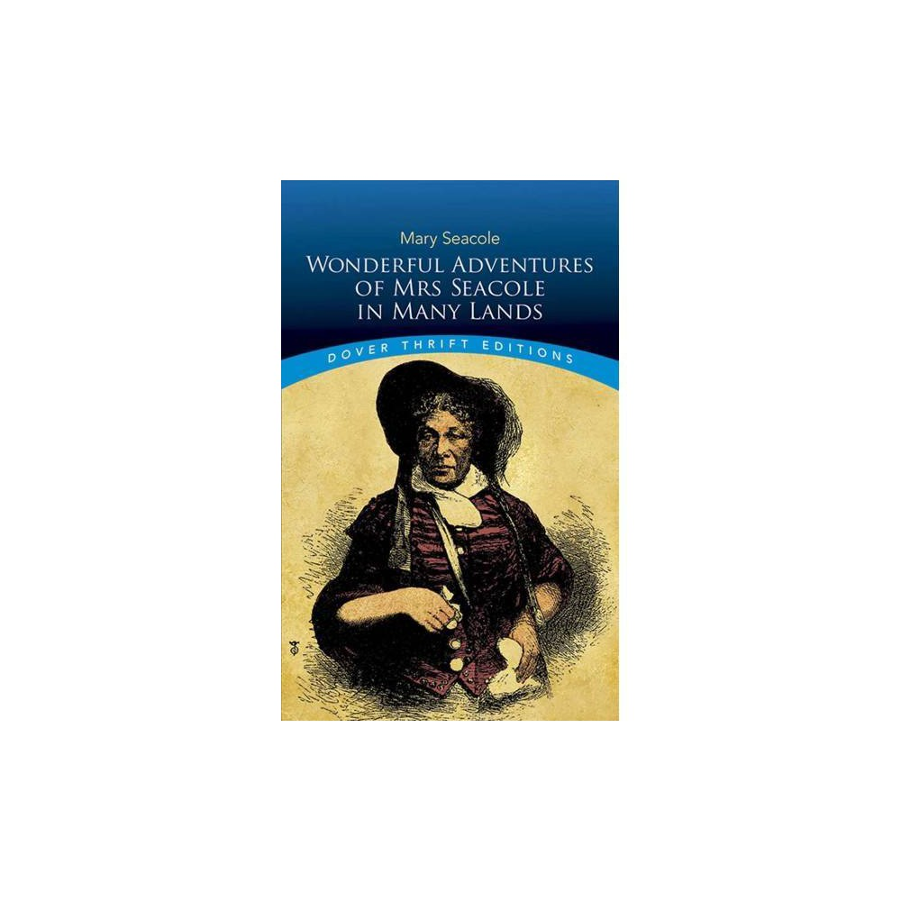 Wonderful Adventures of Mrs Seacole in Many Lands - Reprint by Mary Seacole (Paperback)