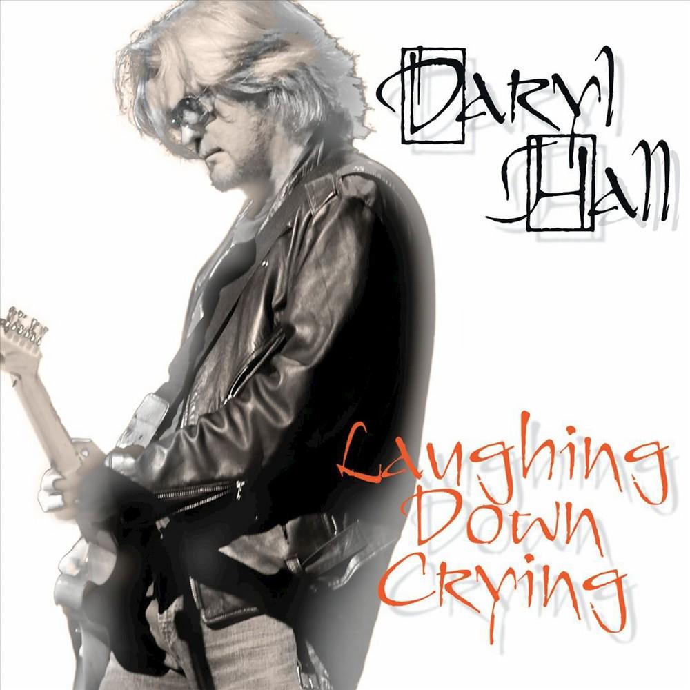 Daryl Hall - Laughing Down Crying (CD)