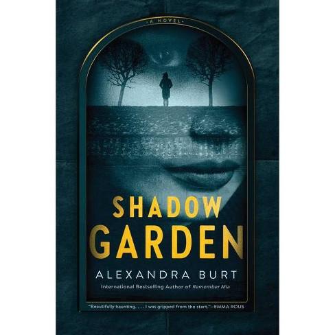 Shadow Garden - by Alexandra Burt (Paperback) - image 1 of 1