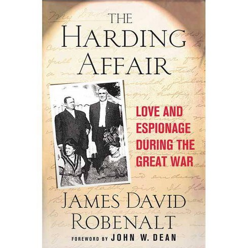 Harding Affair - by  James David Robenalt (Hardcover) - image 1 of 1