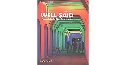 Well Said : Pronunciation for Clear Communication (Workbook) (Paperback) (Linda Grant) - image 1 of 1