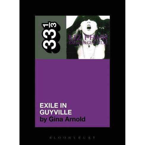 Liz Phair's Exile in Guyville - (33 1/3) by  Gina Arnold (Paperback) - image 1 of 1