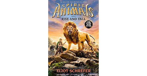 Rise and Fall ( Spirit Animals) (Hardcover) by Eliot Schrefer - image 1 of 1