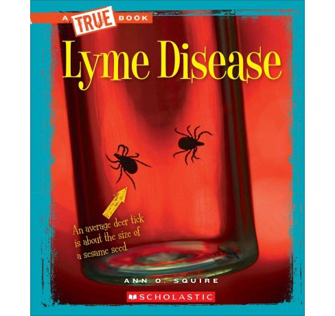 Lyme Disease (Paperback) (Ann O. Squire) - image 1 of 1