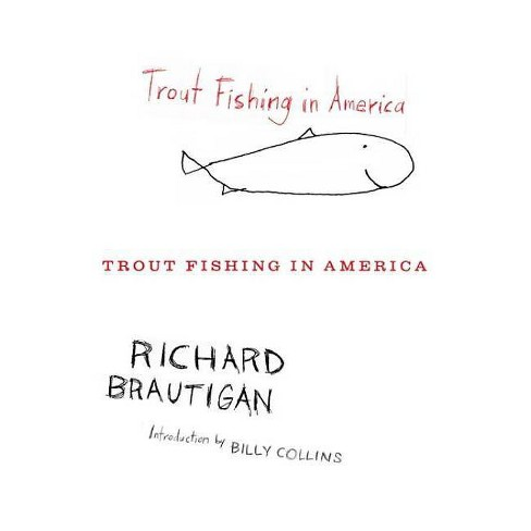 Trout Fishing in America - by  Richard Brautigan (Paperback) - image 1 of 1