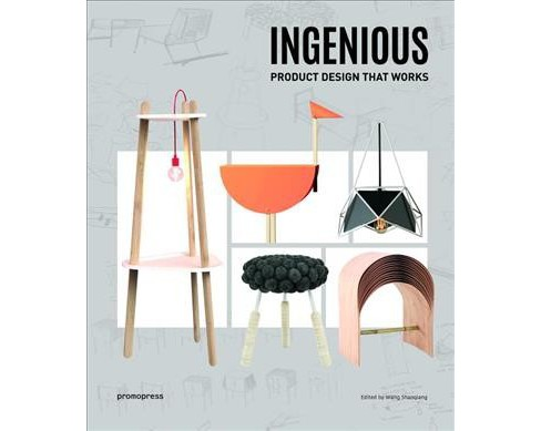 Ingenious : Product Design That Works -  (Hardcover) - image 1 of 1