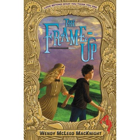 The Frame-Up - by  Wendy McLeod Macknight (Hardcover) - image 1 of 1