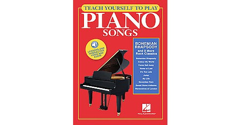 Teach Yourself to Play Piano Songs : Bohemian Rhapsody and 9 More Rock Classics (Paperback) - image 1 of 1