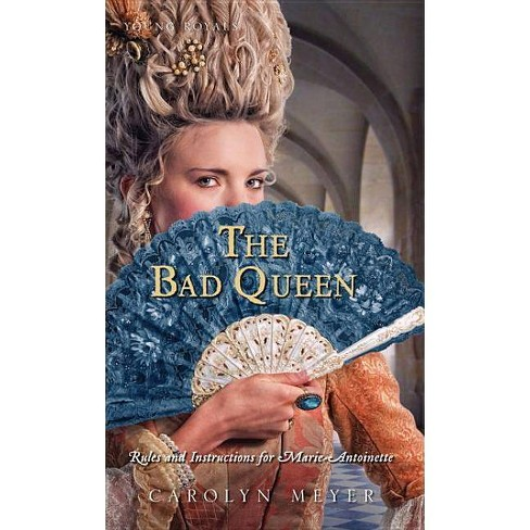 The Bad Queen - (Young Royals Books (Quality)) by  Carolyn Meyer (Paperback) - image 1 of 1
