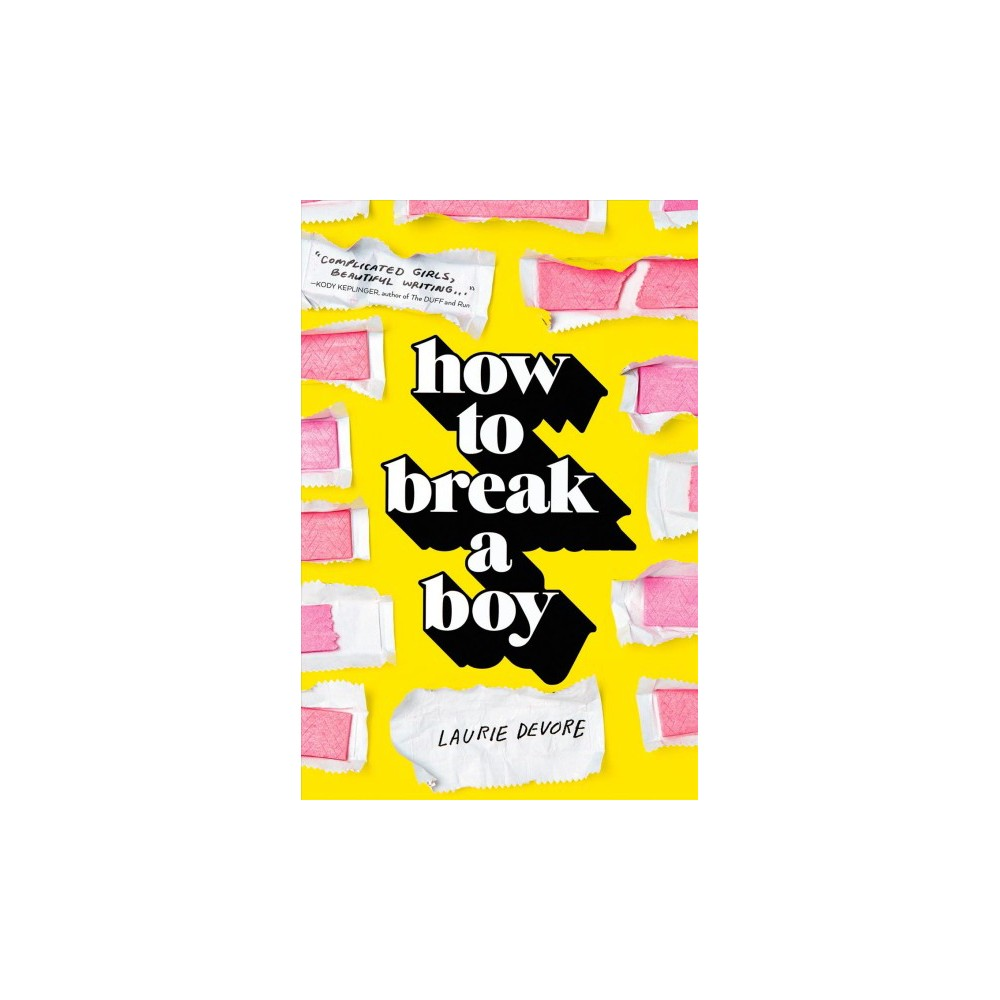 How to Break a Boy (Hardcover) (Laurie Devore)