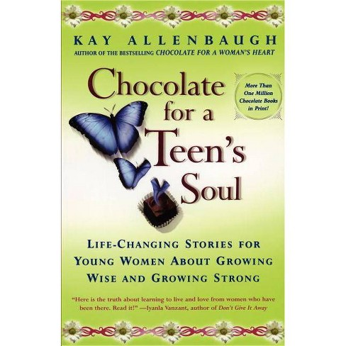Chocolate for a Teens Soul - (Chocolate Forb &) by  Kay Allenbaugh (Paperback) - image 1 of 1