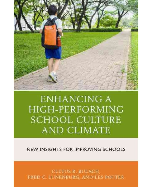 Enhancing a High-Performing School Culture and Climate : New Insights for Improving Schools (Paperback) - image 1 of 1