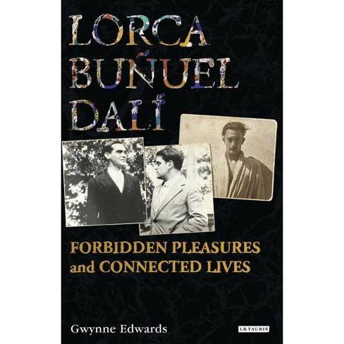 Lorca, Bu�uel, Dal� - by  Gwynne Edwards (Hardcover) - image 1 of 1