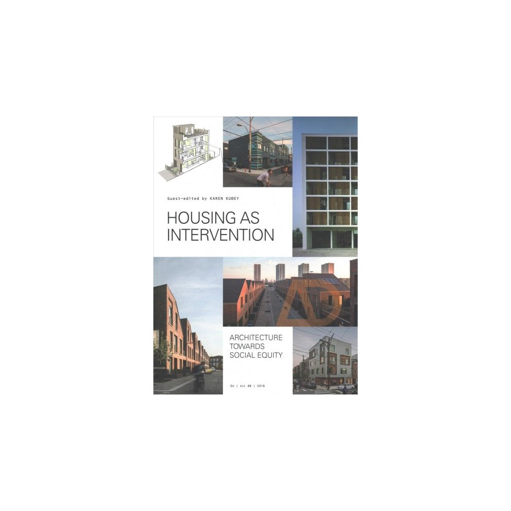 Housing As Intervention : Architecture Towards Social Equity - (Paperback)