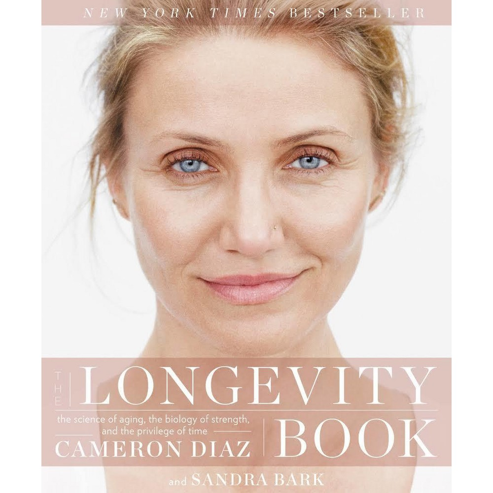 The Longevity Book Signed Copy (Hardcover) (Cameron Diaz)