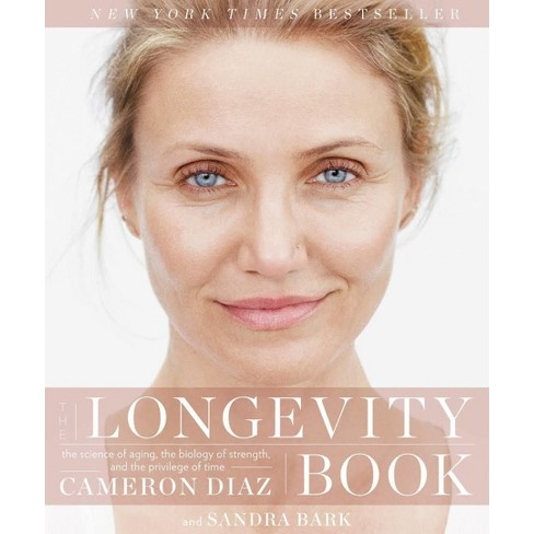 The Longevity Book Signed Copy (Hardcover) (Cameron Diaz) - image 1 of 1